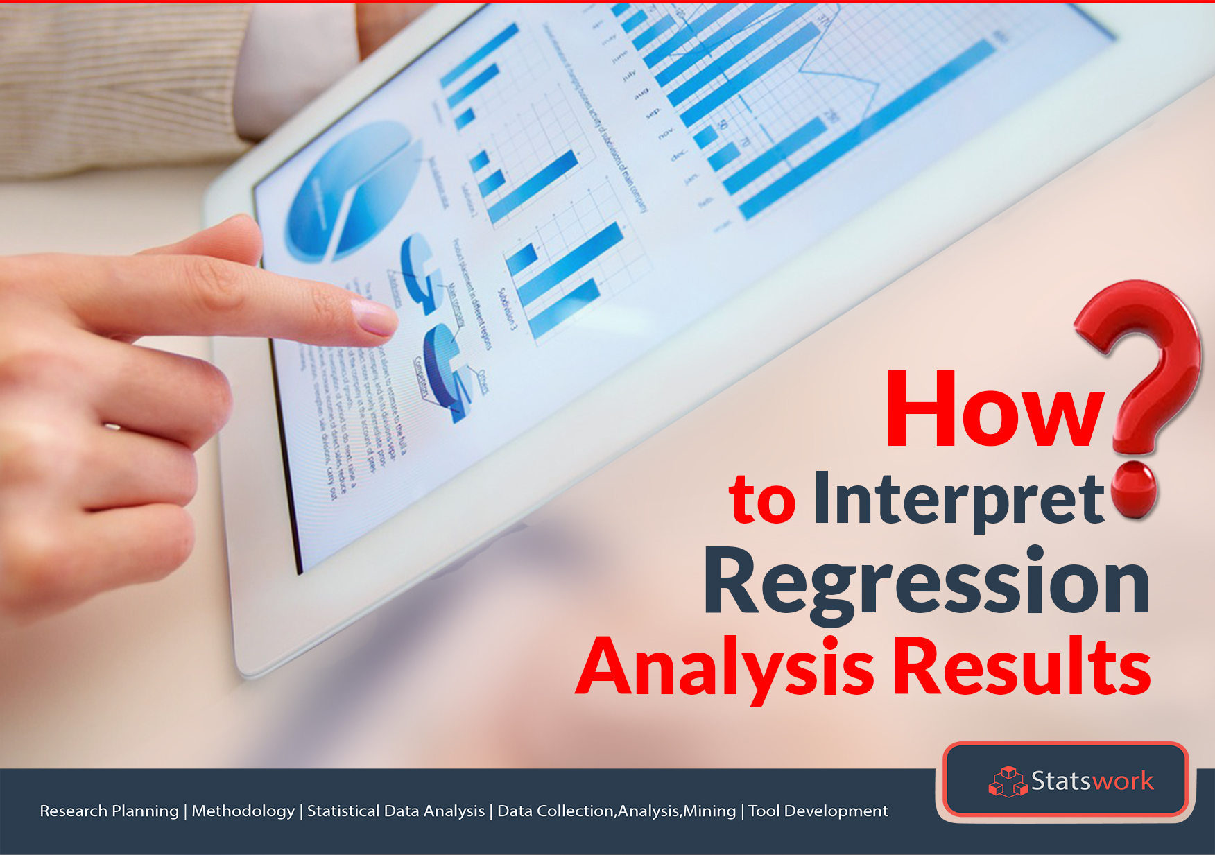 How to Interpret Regression Analysis Results: P-values & Coefficients?