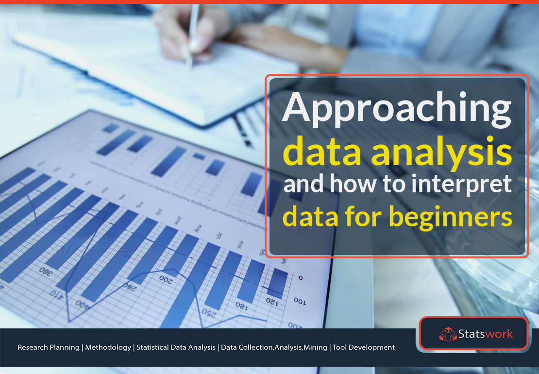 Approaching data analysis: How to interpret data? – Beginners Guide