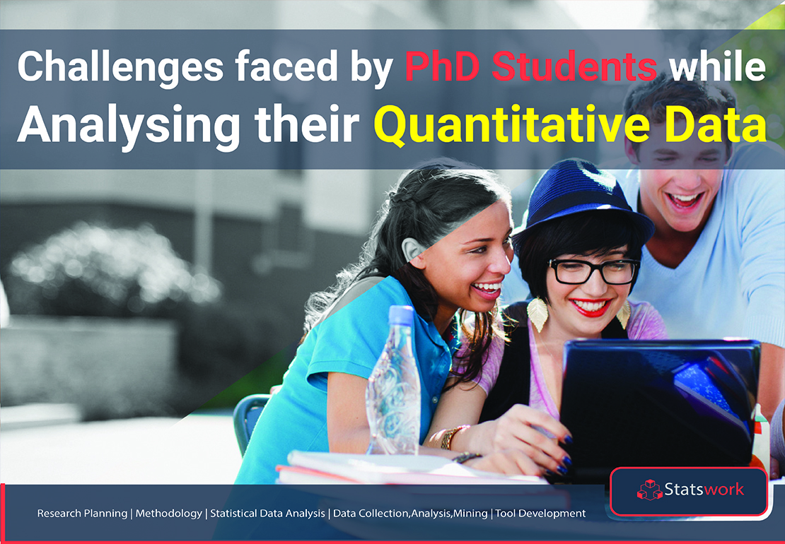 Challenges Faced by PhD Students While Analyzing Their Quantitative Data