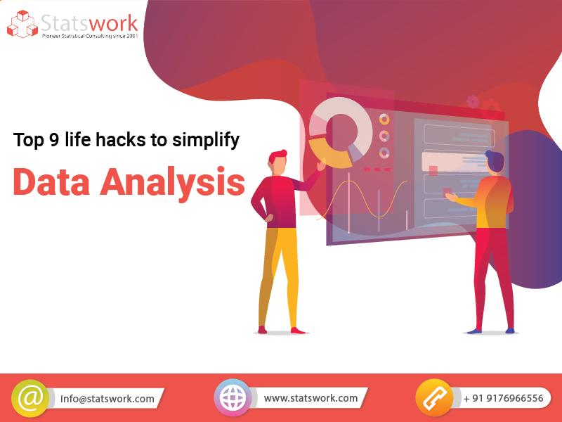 Top 9 Life Hacks To Simplify Data Analysis